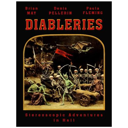 Brian-May-Diableries-Stereoscopic-Adventures-in-Hell-Hardback