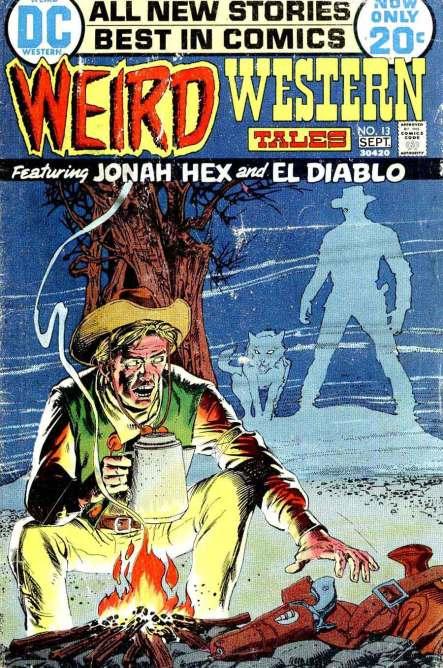Weird Western Tales v1 #13] jonah hex dc comic book cover art by Tony Dezuniga
